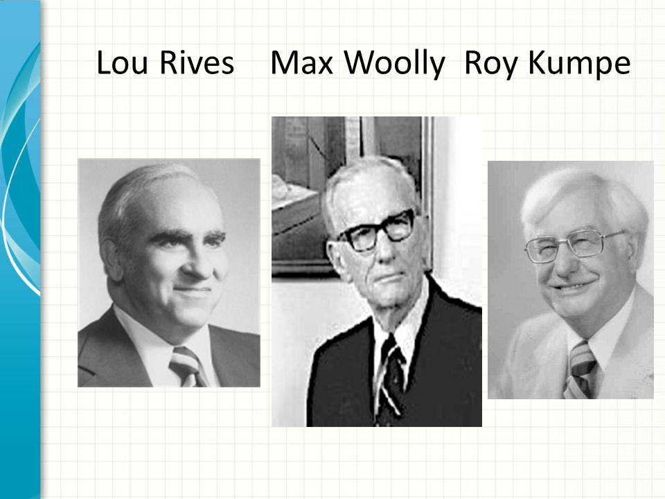 Lou Rives Max Woolly Roy Kumpe