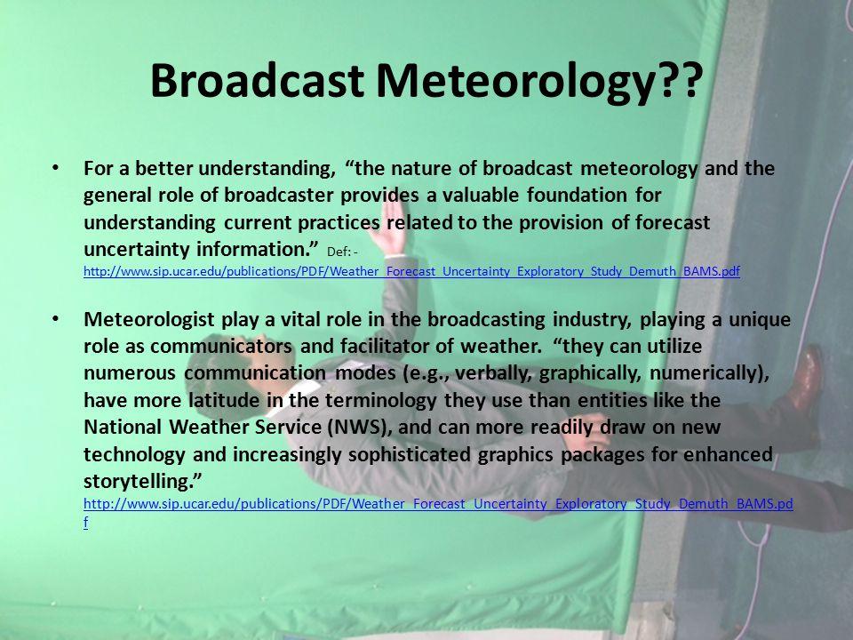 Broadcast Meteorology .