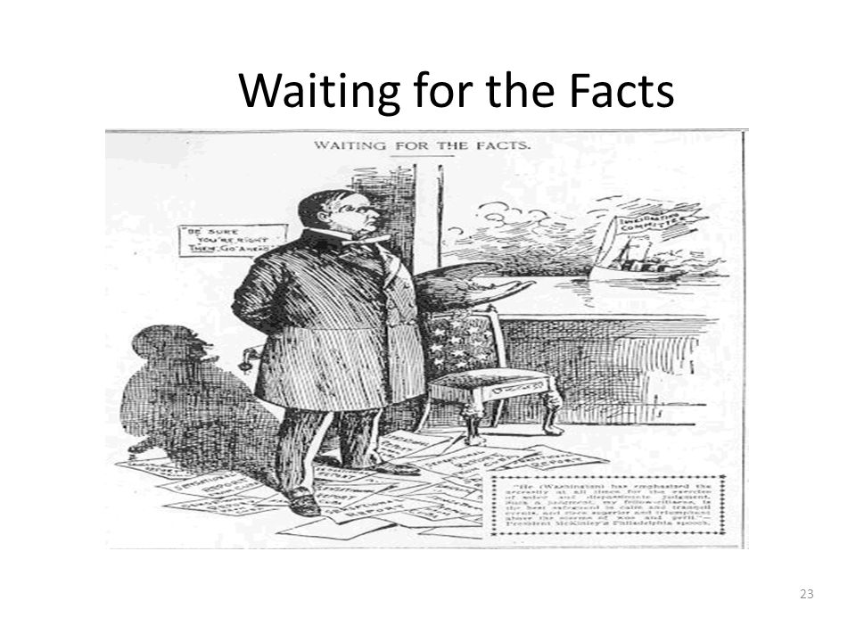 23 Waiting for the Facts