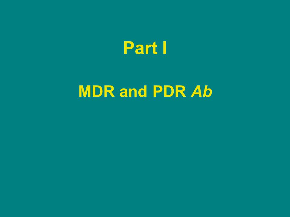 Part I MDR and PDR Ab