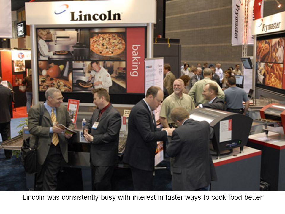 Lincoln was consistently busy with interest in faster ways to cook food better