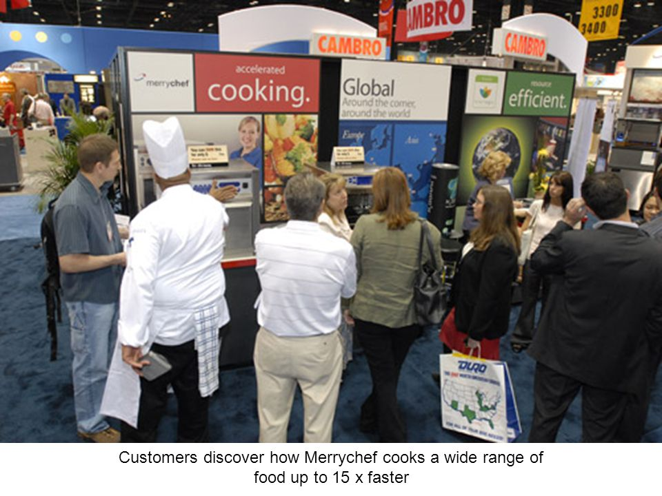 Customers discover how Merrychef cooks a wide range of food up to 15 x faster