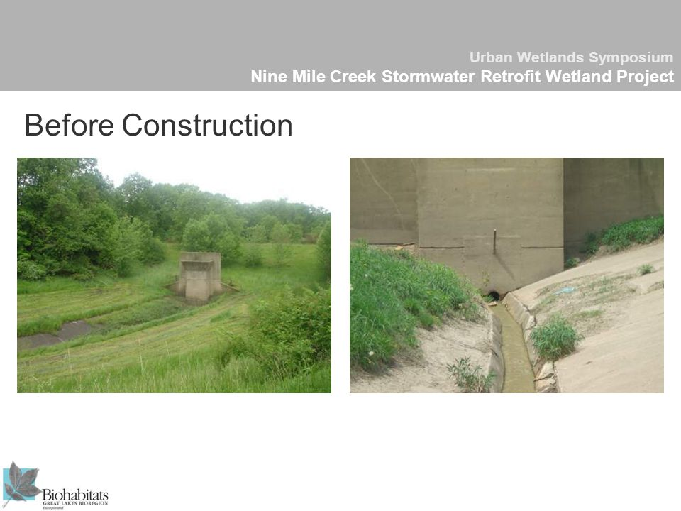 Urban Wetlands Symposium Nine Mile Creek Stormwater Retrofit Wetland Project Before Construction