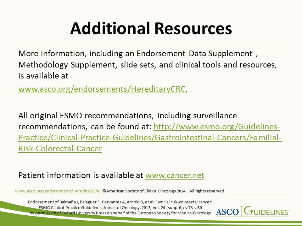 Additional Resources More information, including an Endorsement Data Supplement, Methodology Supplement, slide sets, and clinical tools and resources,