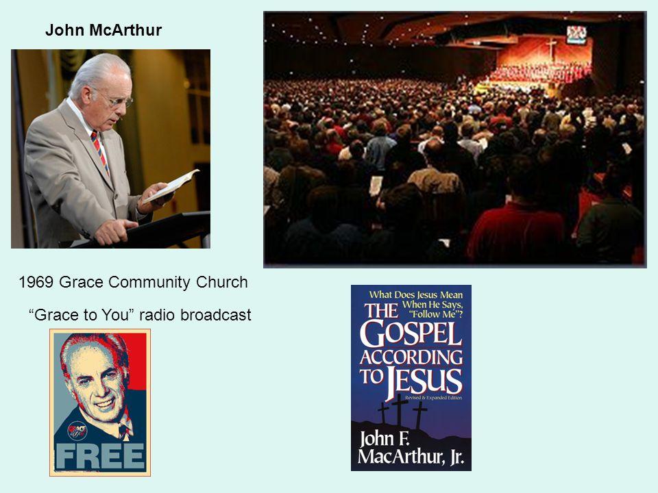 "John McArthur 1969 Grace Community Church ""Grace to You"" radio broadcast"