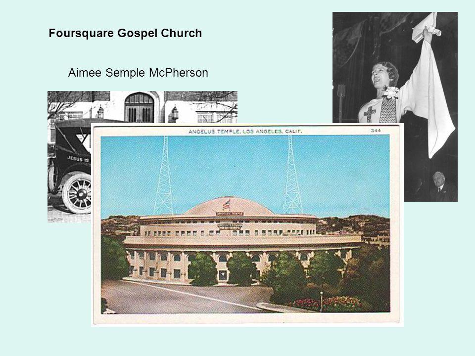 Foursquare Gospel Church Aimee Semple McPherson