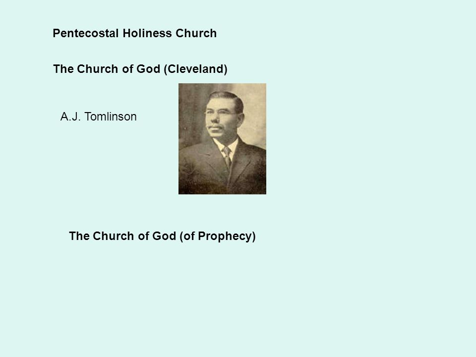 Pentecostal Holiness Church The Church of God (Cleveland) A.J.