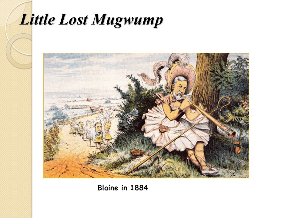 Little Lost Mugwump Blaine in 1884