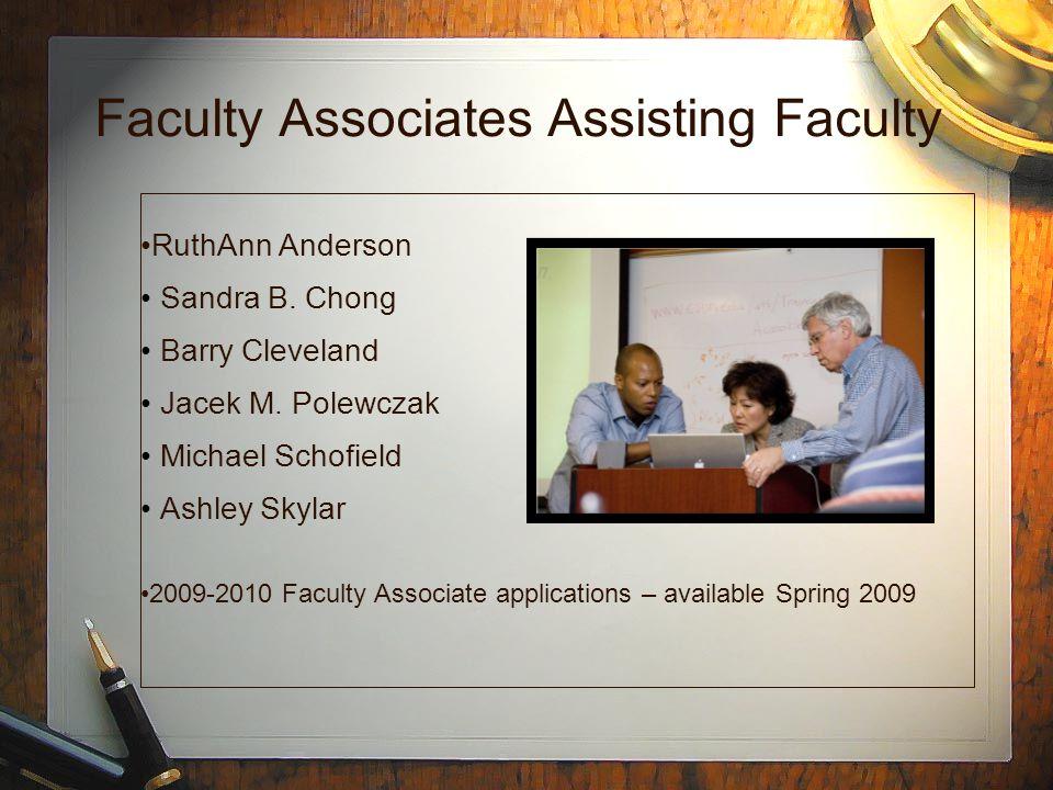 Faculty Associates Assisting Faculty RuthAnn Anderson Sandra B.