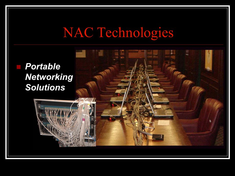 NAC Technologies Portable Networking Solutions