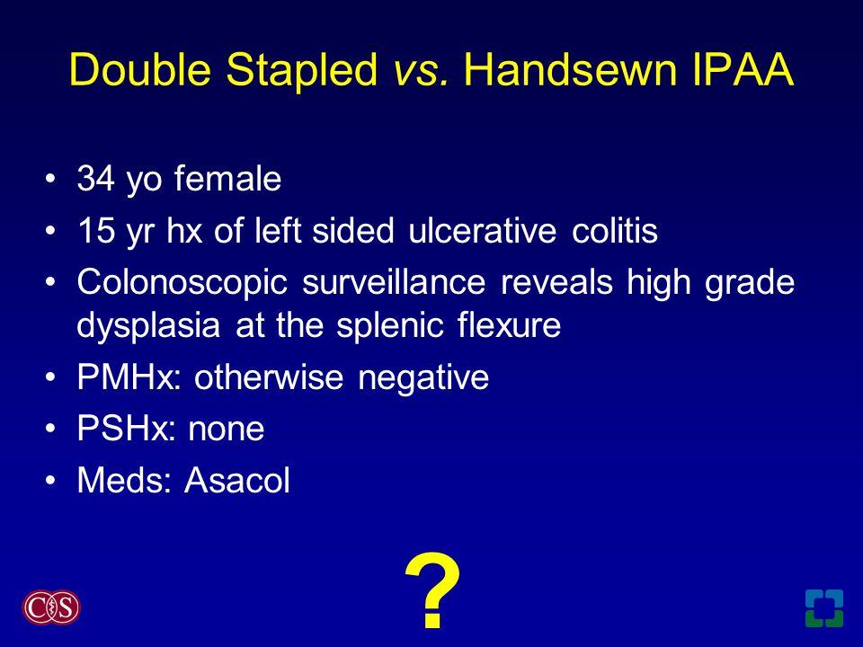 Double Stapled vs.