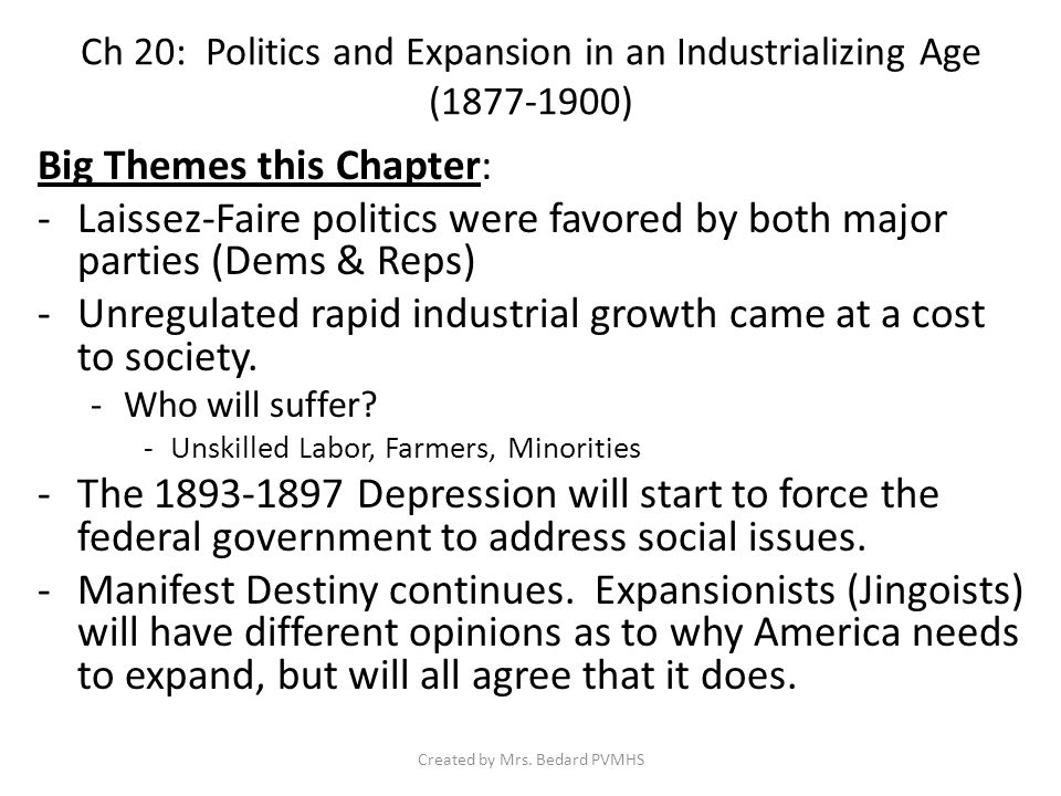 Ch 20: Politics & Expansion in an Industrializing Age (1877-1900) Section 1: Party Politics in an Era of Upheaval (1877-1884) Created by Mrs.