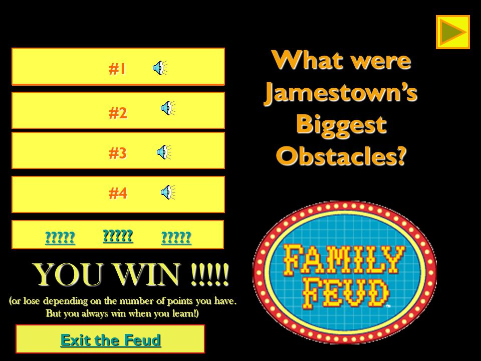 What were Jamestown's biggest obstacles? Lets Play the feud!!