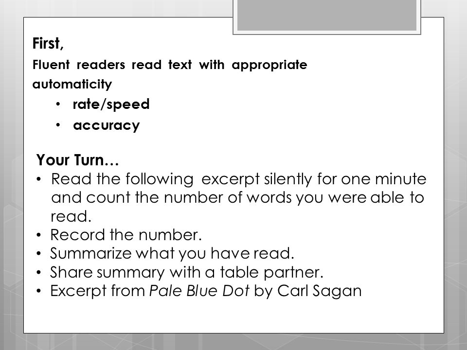 Your turn… In groups of four, take turns reading a sentence or two from one of the paragraphs from Pale Blue Dot.