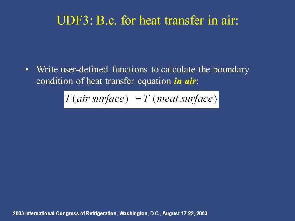 2003 International Congress of Refrigeration, Washington, D.C., August 17-22, 2003 UDF3: B.c.