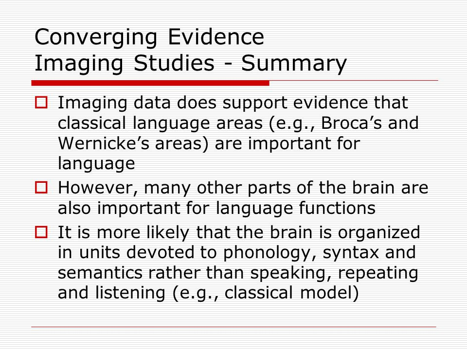 Neurological Bases for Visual Language Processing  Brain damage can produce alexia or agraphia  Alexia – inability to read  Agraphia – inability to write  Is there a double dissociation?