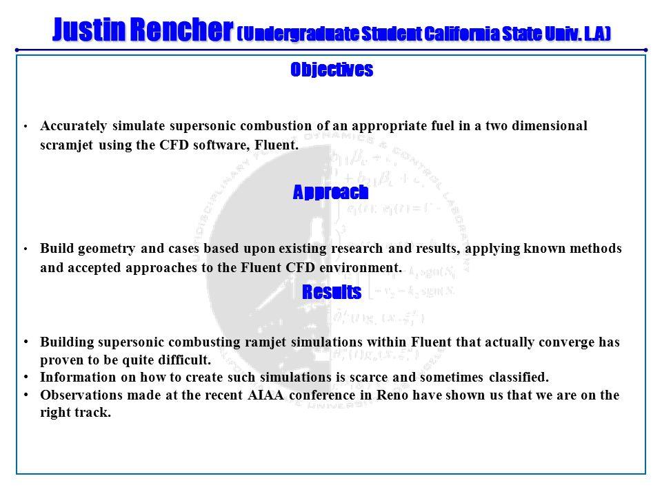 Justin Rencher (Undergraduate Student California State Univ.