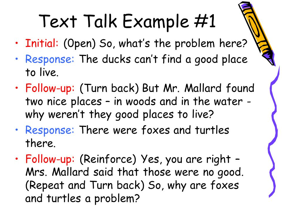 Text Talk Example #1 Initial: (0pen) So, what's the problem here.