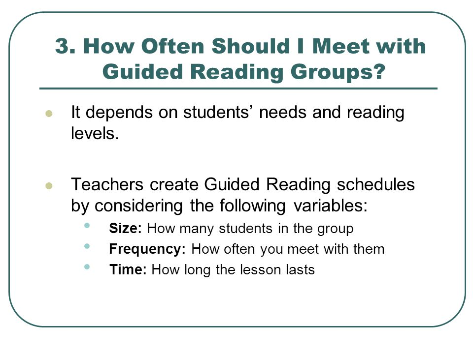 3.How Often Should I Meet with Guided Reading Groups.