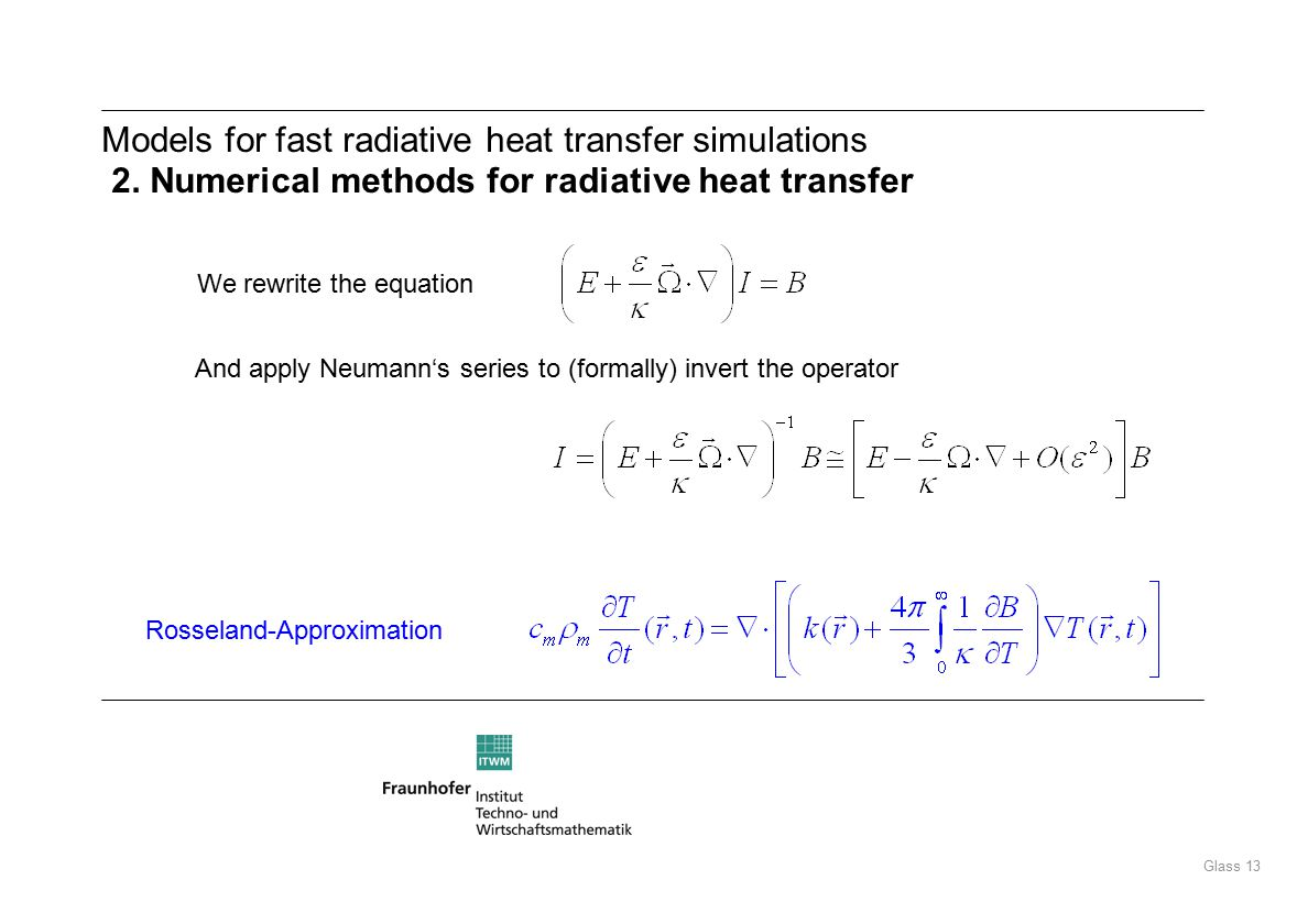 Glass 13 Models for fast radiative heat transfer simulations 2.