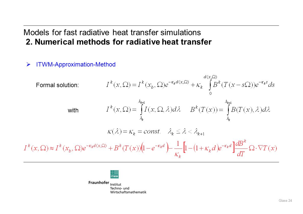 Glass 24 Models for fast radiative heat transfer simulations 2.