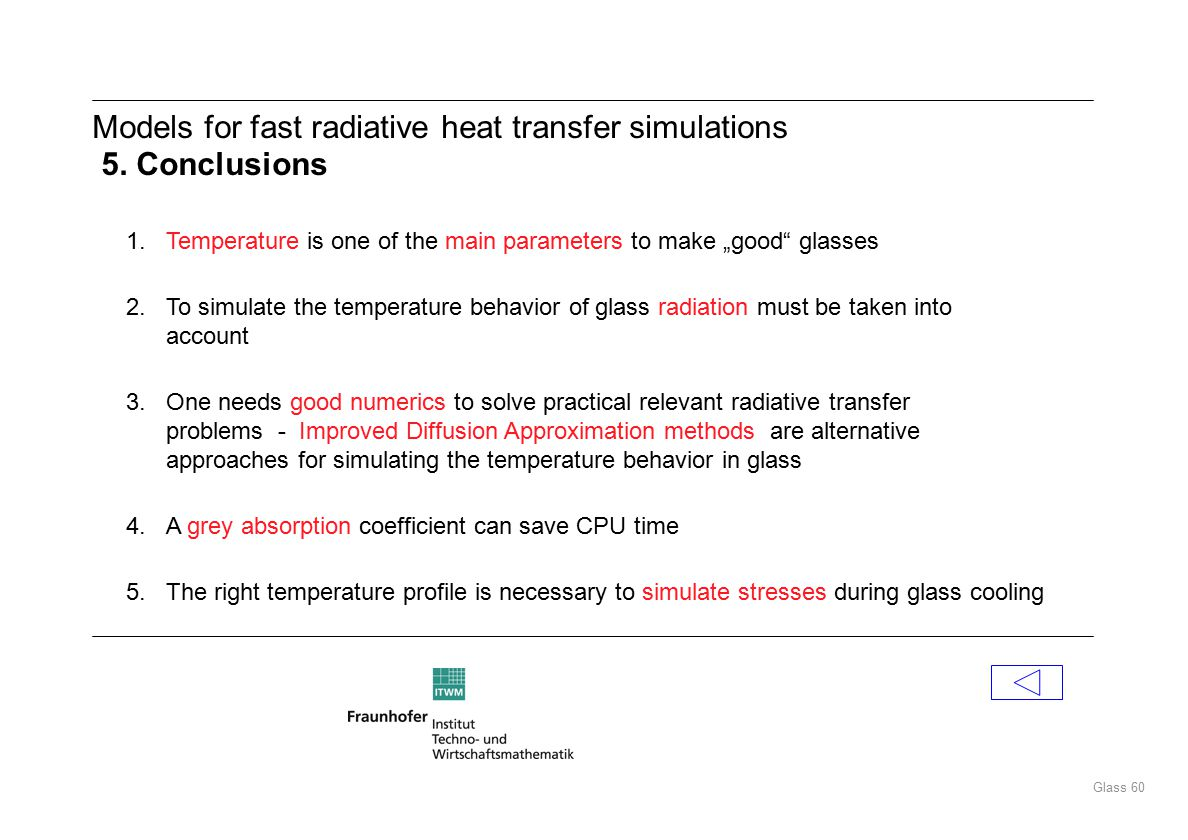 Glass 60 Models for fast radiative heat transfer simulations 5.
