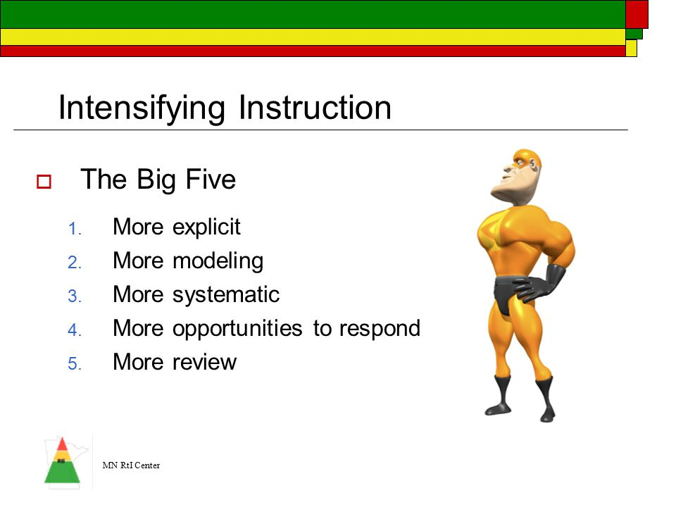 MN RtI Center Intensifying Instruction  The Big Five 1.
