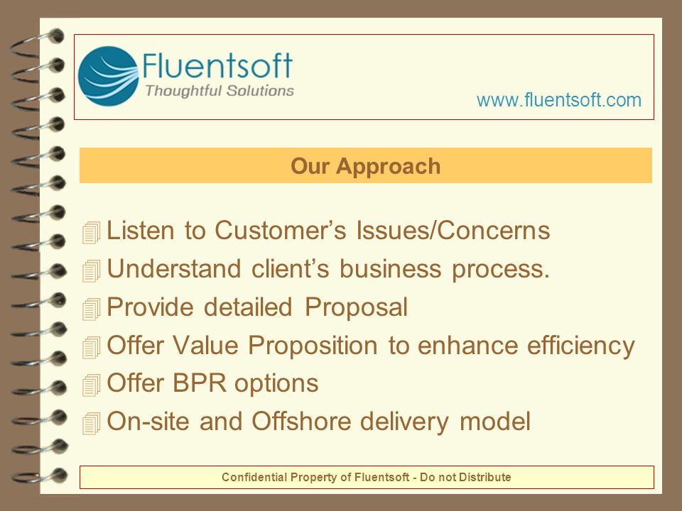 4 Listen to Customer's Issues/Concerns 4 Understand client's business process.