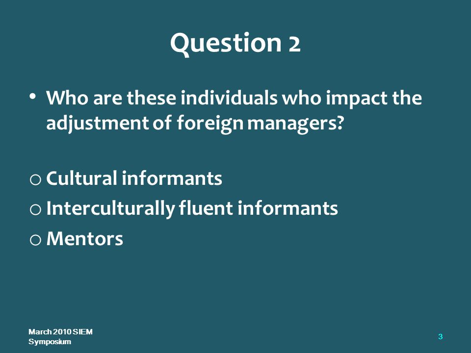 Question 2 Who are these individuals who impact the adjustment of foreign managers.