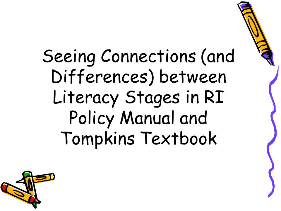 Seeing Connections (and Differences) between Literacy Stages in RI Policy Manual and Tompkins Textbook