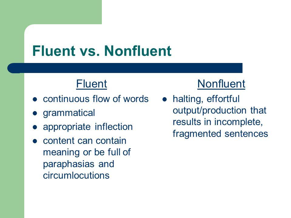 Fluent vs.
