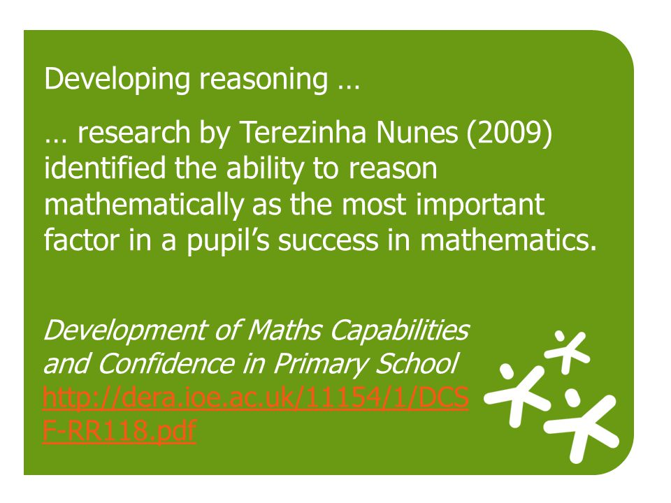 Development of Maths Capabilities and Confidence in Primary School http://dera.ioe.ac.uk/11154/1/DCS F-RR118.pdf http://dera.ioe.ac.uk/11154/1/DCS F-R