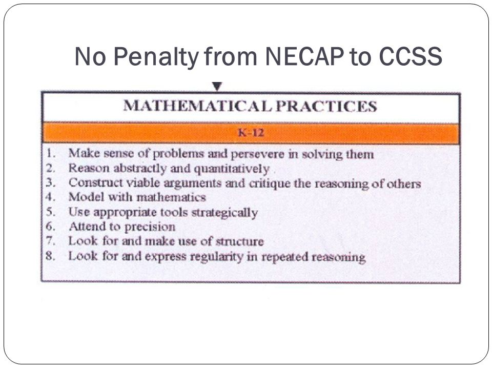 No Penalty from NECAP to CCSS
