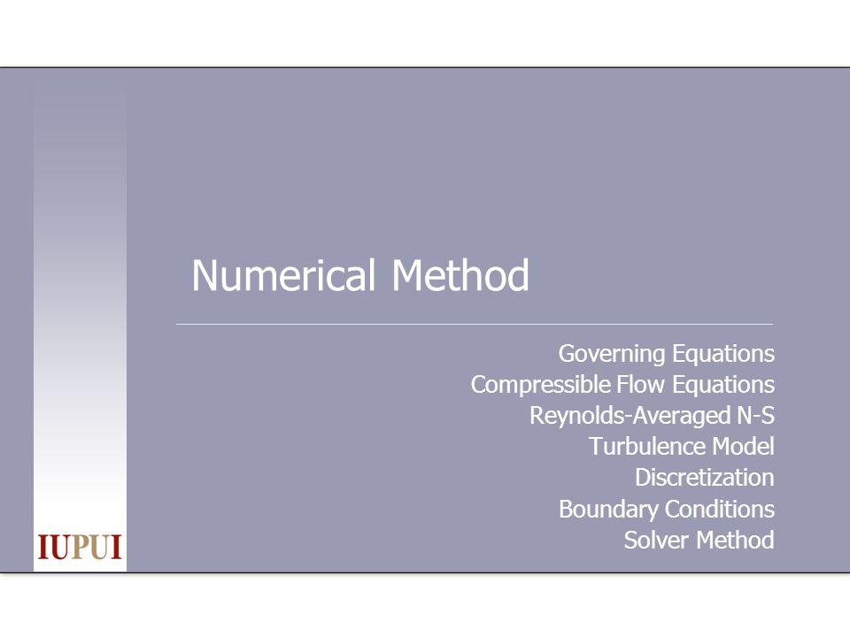 Governing Equations 1 Mass conservation: Momentum balance: …stress tensor: 0 0 00 0