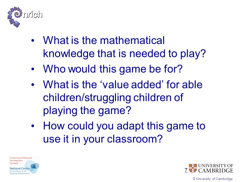 © University of Cambridge How do these rich tasks contribute to fluency? reasoning?