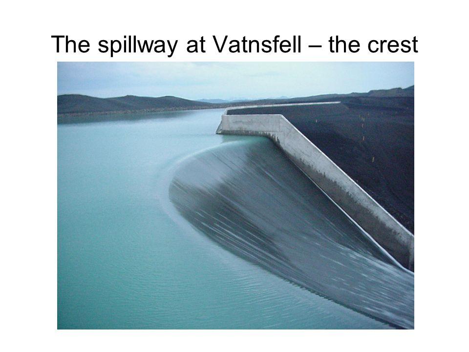 The spillway at Vatnsfell – the crest