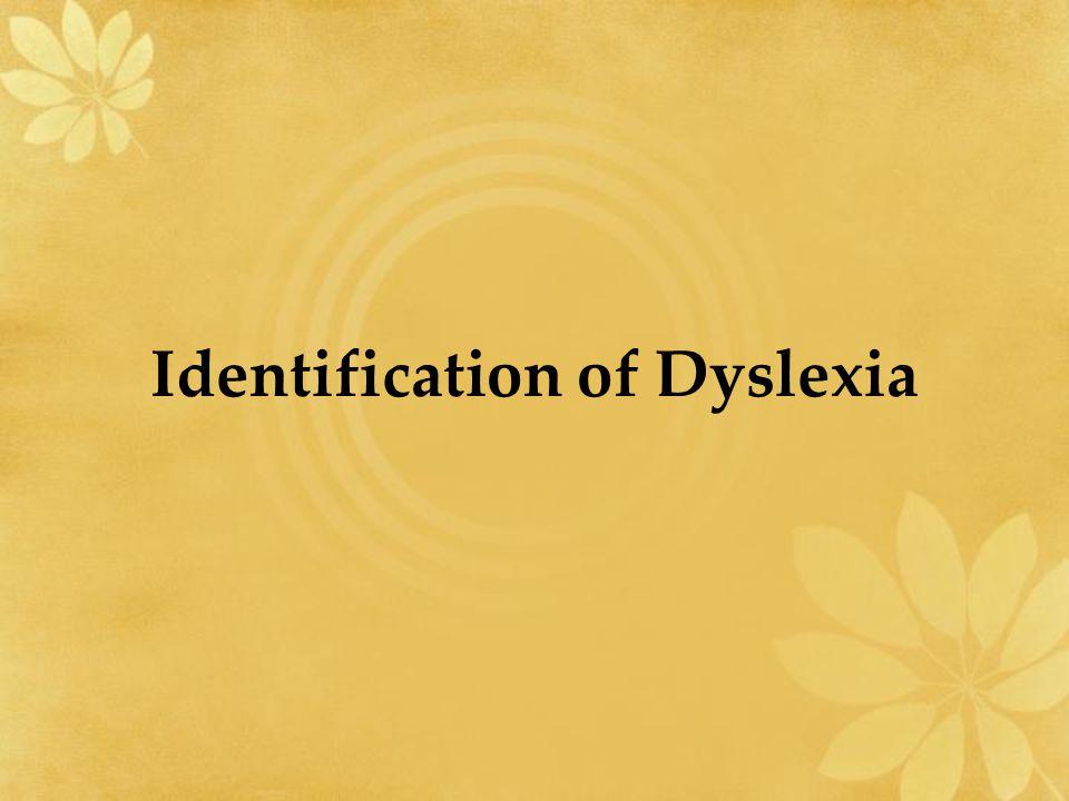 Identification of Dyslexia