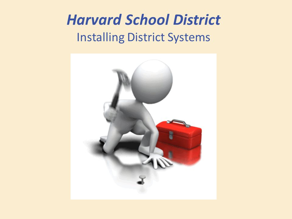 Harvard School District Installing District Systems