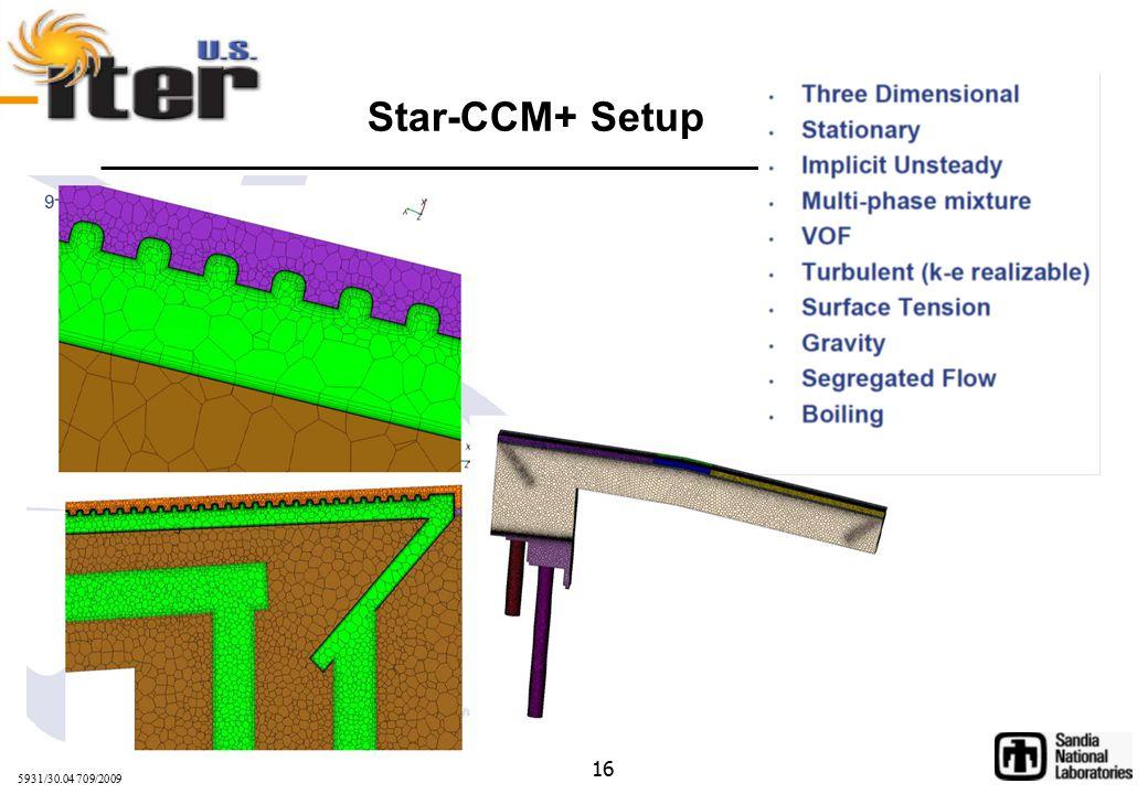 5931/30.04 709/2009 16 Star-CCM+ Setup