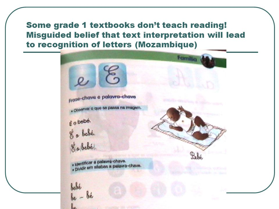 Some grade 1 textbooks don't teach reading.