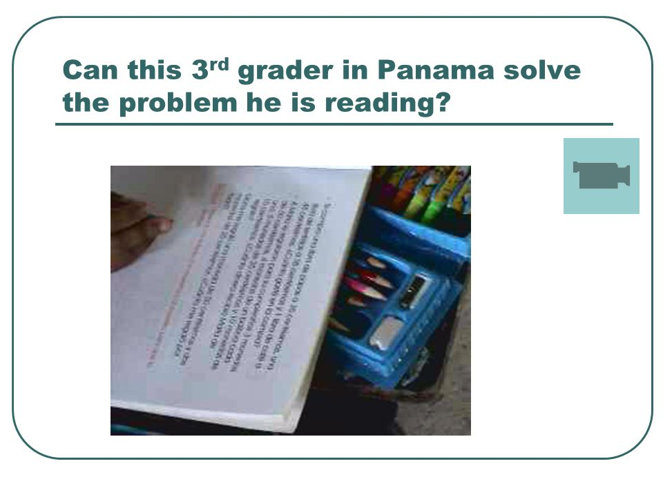 Can this 3 rd grader in Panama solve the problem he is reading