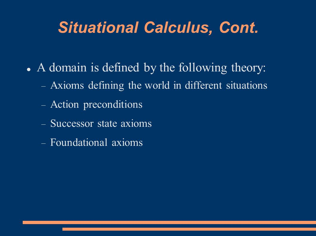Situational Calculus, Cont.