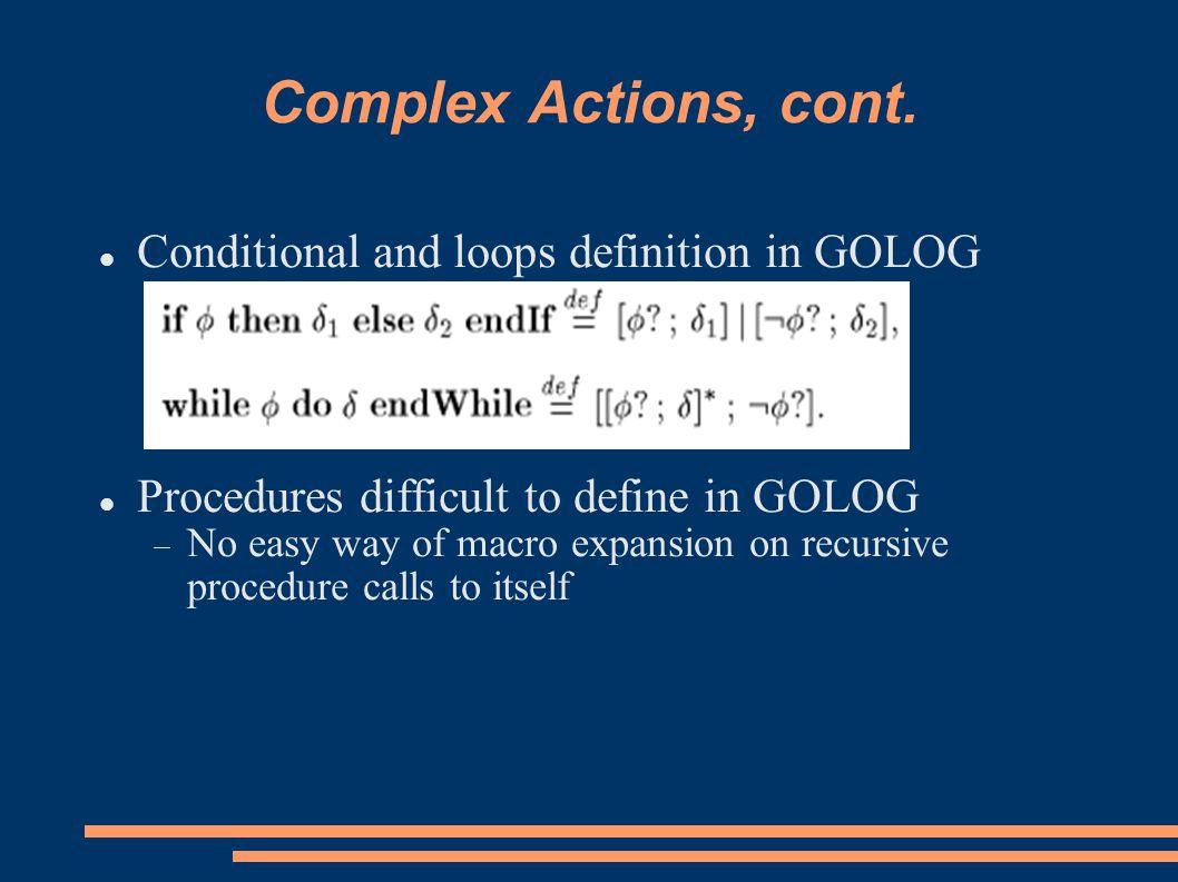 Complex Actions, cont.
