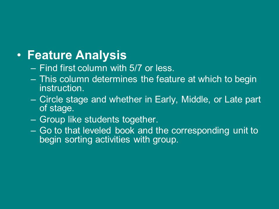 Feature Analysis –Find first column with 5/7 or less.