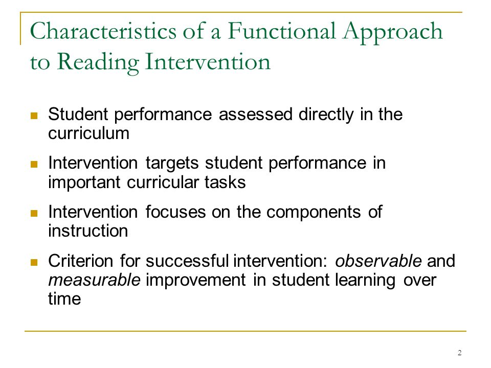 23 ComponentRationaleProcedural Steps Listening Passage Preview (LPP) Provides modeling to increase the student's reading accuracy and fluency (Daly & Martens, 1994).