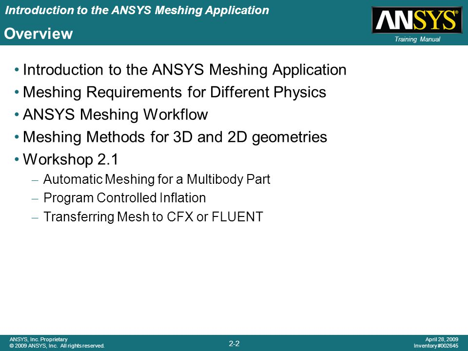 Introduction to the ANSYS Meshing Application 2-23 ANSYS, Inc.