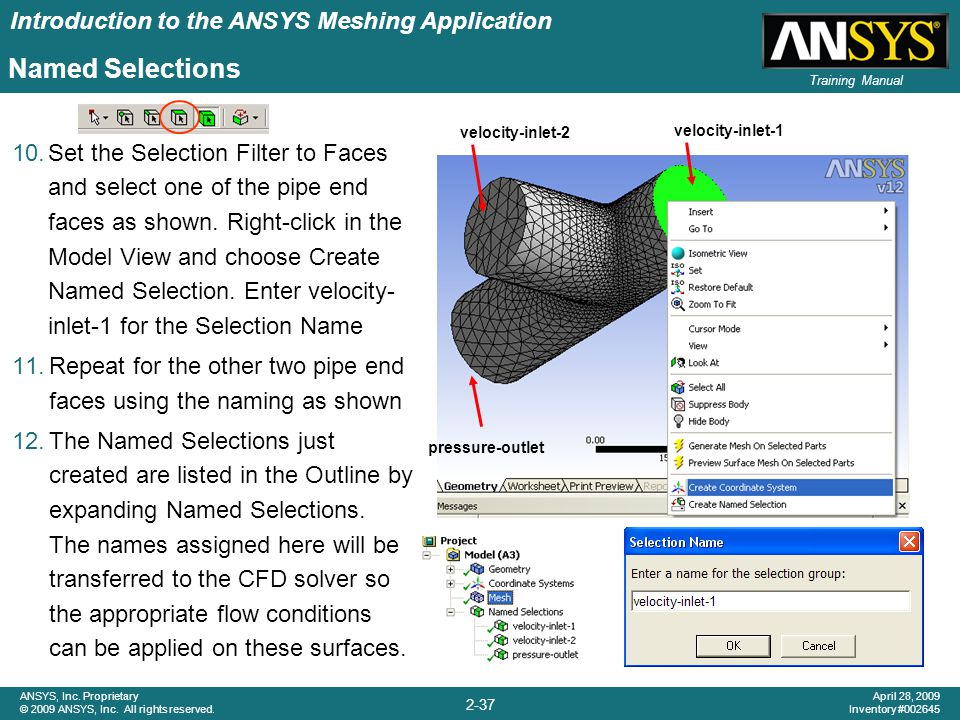 Introduction to the ANSYS Meshing Application 2-37 ANSYS, Inc. Proprietary © 2009 ANSYS, Inc. All rights reserved. April 28, 2009 Inventory #002645 Tr