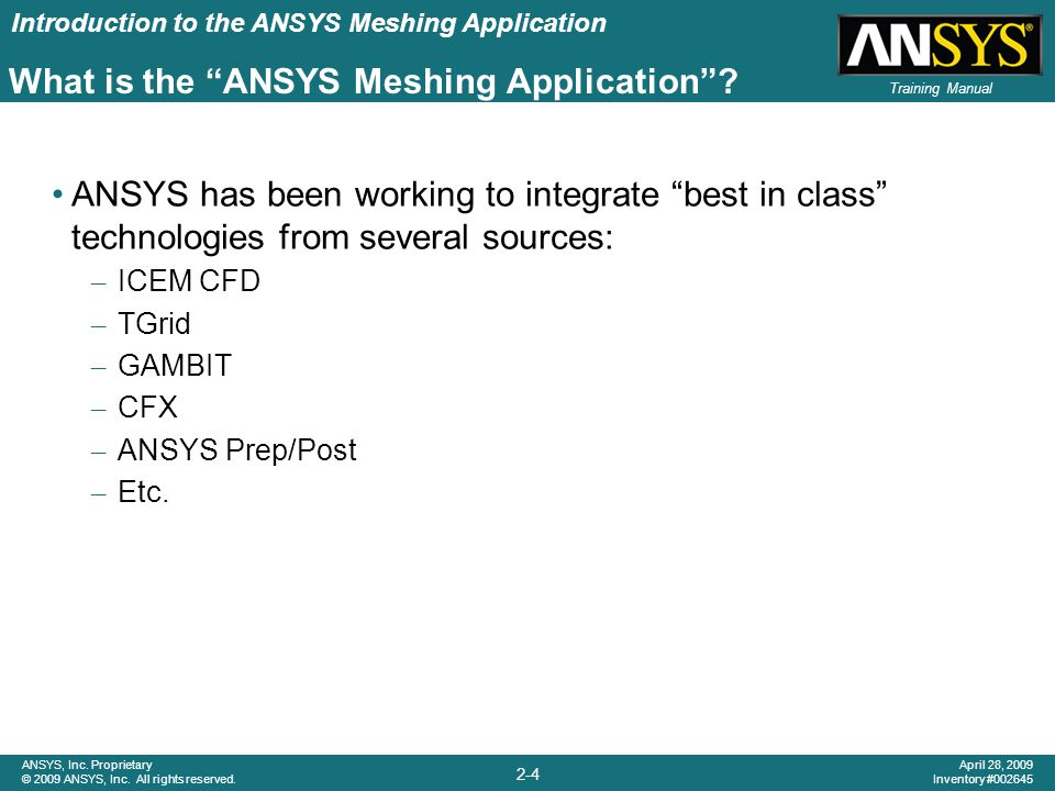 Introduction to the ANSYS Meshing Application 2-5 ANSYS, Inc.