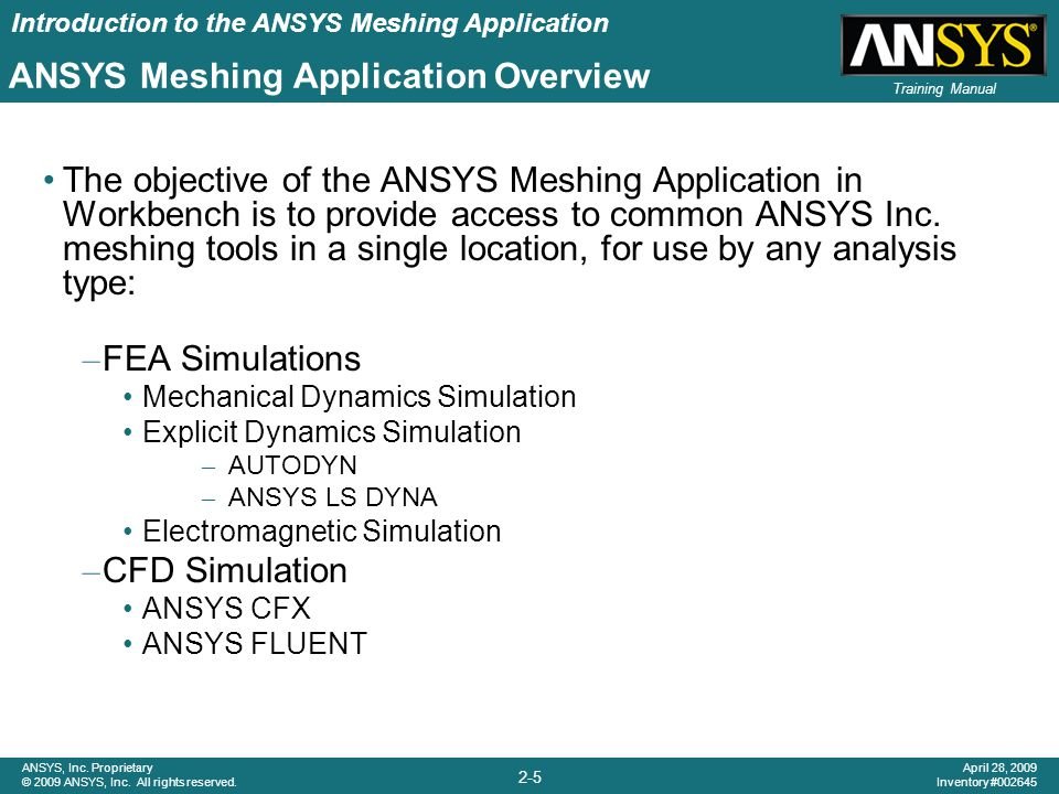Introduction to the ANSYS Meshing Application 2-16 ANSYS, Inc.