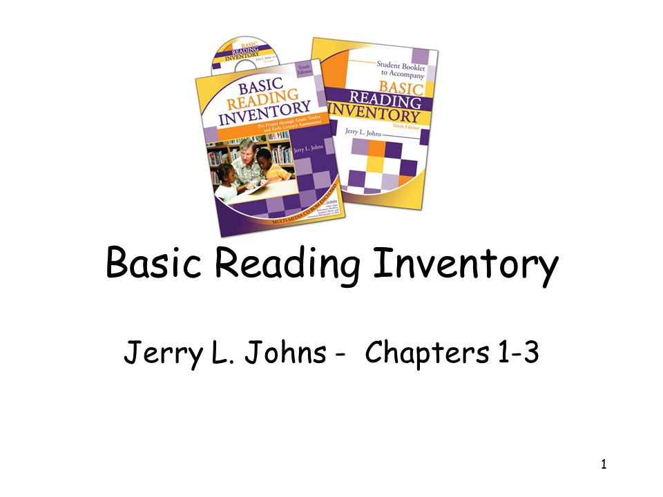 1 Basic Reading Inventory Jerry L. Johns - Chapters 1-3